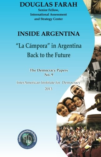 9781493714544: Inside Argentina (Democracy Paper)