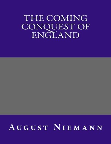 9781493716210: The Coming Conquest of England