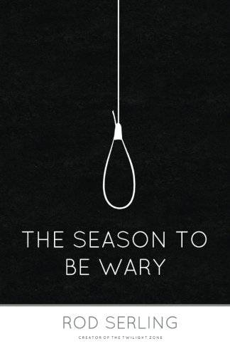 9781493716999: The Season to Be Wary