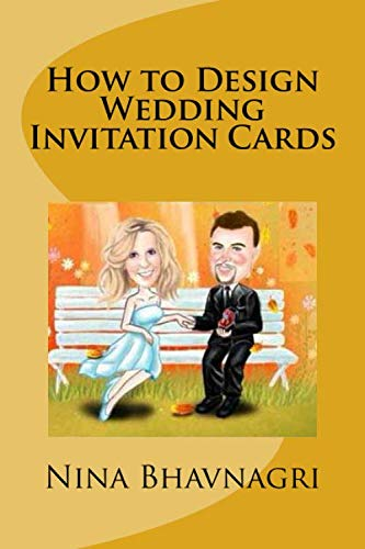 9781493717804: How to Design Wedding Invitation Cards