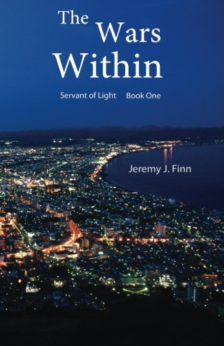 9781493718078: The Wars Within (Servant of Light) (Volume 1)