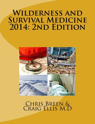 9781493720033: Wilderness and Survival Medicine 2014: 2nd Edition