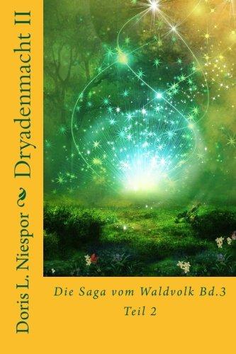 9781493721269: Dryadenmacht: Die Saga vom Waldvolk Bd.3 Teil:2: 4