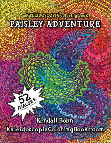9781493721733: Paisley Adventure: A Kaleidoscopia Coloring Book (Volume 1)