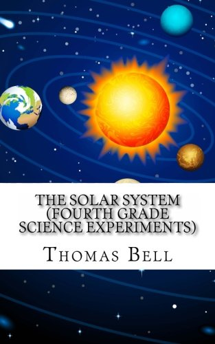 9781493722846: The Solar System (Fourth Grade Science Experiments)