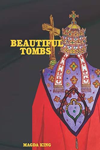 Beautiful Tombs: King, Magda