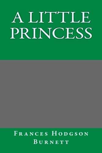 9781493724864: A Little Princess