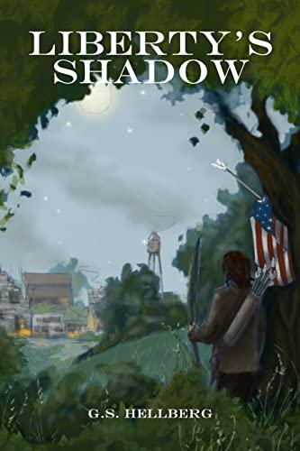 9781493725472: Liberty's Shadow