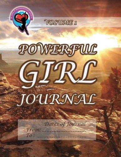 9781493725786: Powerful Girl Journal - Desert Highlands: Volume 1 (The Powerful Girl Journals)