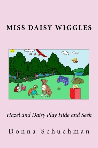 9781493726141: Hazel and Daisy Play Hide and Seek: Miss Daisy Wiggles