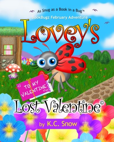 9781493727391: Lovey's Lost Valentine (BookBugz Adventures)