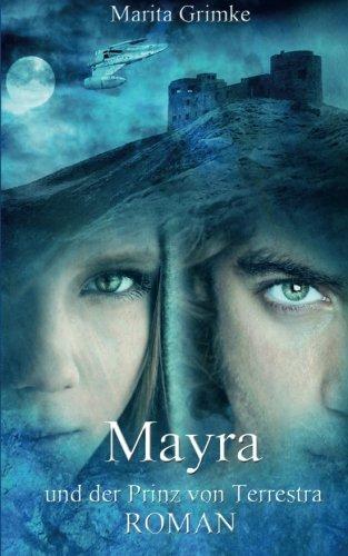 9781493727841: Mayra und der Prinz von Terrestra