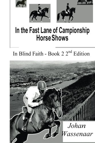 9781493729449: In the Fast Lane of Championship Horse Shows, Book 2
