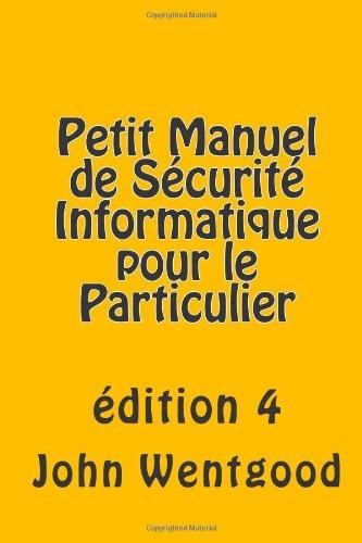 9781493731510: Petit manuel de sécurité informatique pour le particulier