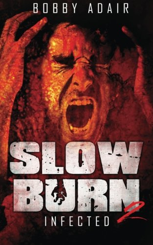 9781493733682: Slow Burn: Infected, Book 2
