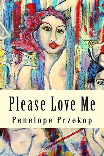 9781493734450: Please Love Me