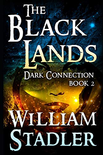 9781493734955: The Black Lands (Dark Connection Saga Book 2) (Volume 2)