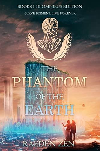 9781493735709: The Phantom of the Earth (Books 1-3 Omnibus Edition)