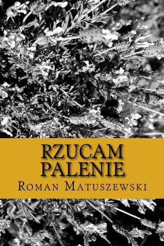 9781493735754: Rzucam palenie (Polish Edition)