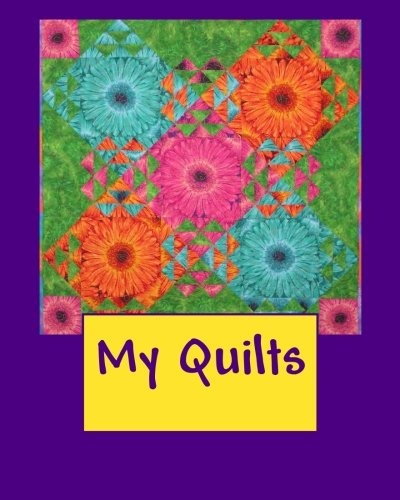 9781493736171: My Quilts