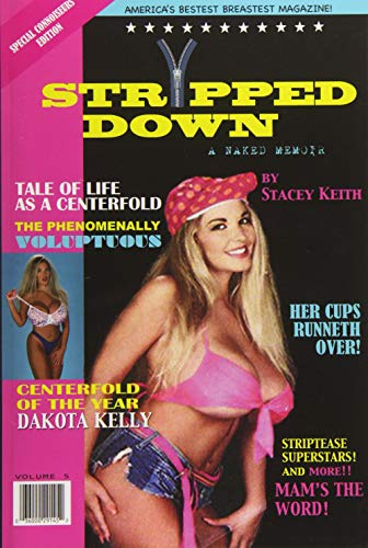 Stripped Down: A Naked Memoir: Keith, Stacey