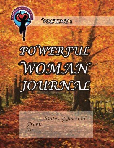 9781493737543: Powerful Woman Journal - Autumn Glory: Volume 1 (The Powerful Woman Journals)