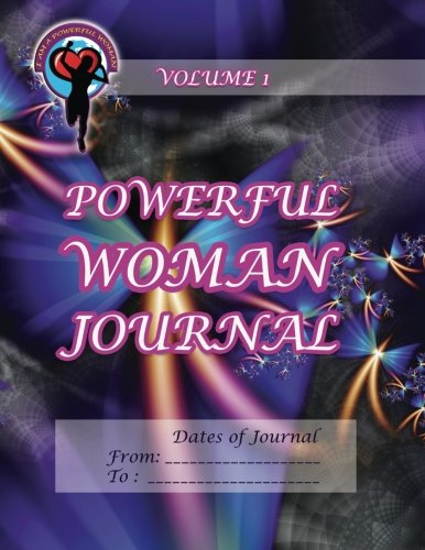 9781493738106: Powerful Woman Journal: Volume 1 (The Powerful Woman Journals)