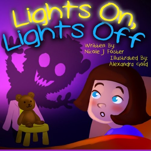 Lights on, Lights Off: Foster, Nicole J