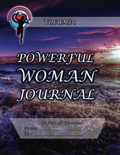 9781493738632: Powerful Woman Journal: Volume 1 (The Powerful Woman Journals)