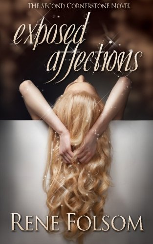 9781493738700: Exposed Affections (Cornerstone #2)