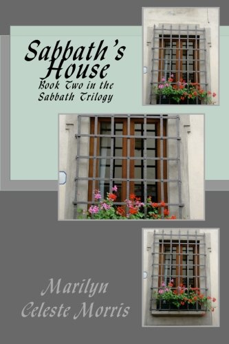 9781493738977: Sabbath's House: Book Two in the Sabbath Trilogy (Volume 2)