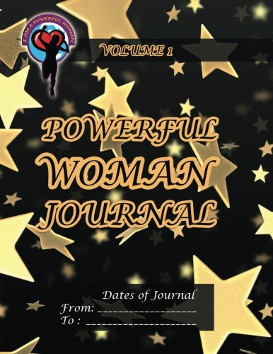 9781493739110: Powerful Woman Journal: Volume 1 (The Powerful Woman Journals)