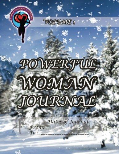 9781493739165: Powerful Woman Journal - Winter Wonderland: Volume 1 (The Powerful Woman Journals)