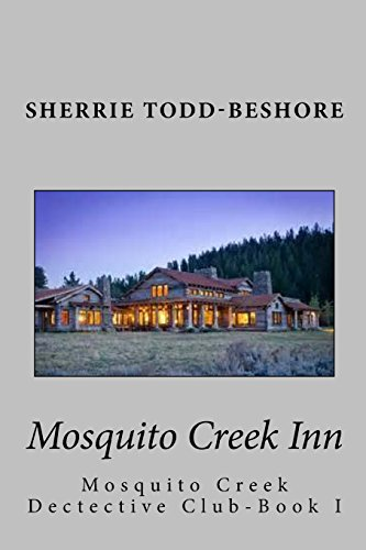Mosquito Creek Inn (The Mosquito Creek Detective Club): Todd-Beshore, Sherrie
