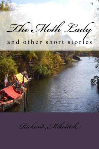 9781493744077: The Moth Lady: and other short stories