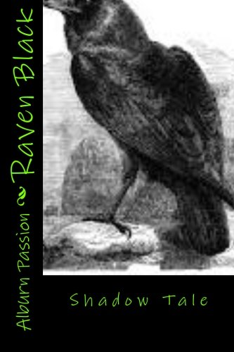 Raven Black: Passion, Alburn