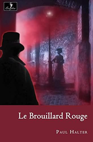 9781493747481: Le Brouillard Rouge