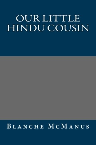 9781493748945: Our Little Hindu Cousin