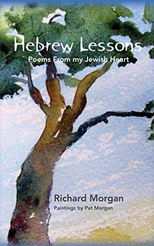 9781493750047: Hebrew Lessons: Poems From my Jewish Heart