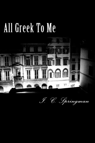 9781493751396: All Greek To Me (The Quiet Rooms Trilogy) (Volume 2)