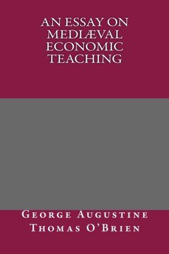 9781493752089: An Essay on Mediæval Economic Teaching