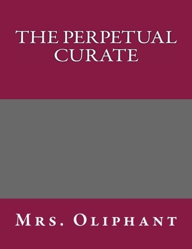 9781493752805: The Perpetual Curate