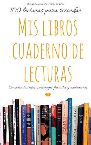 9781493755493: Mis libros: Cuaderno de lecturas