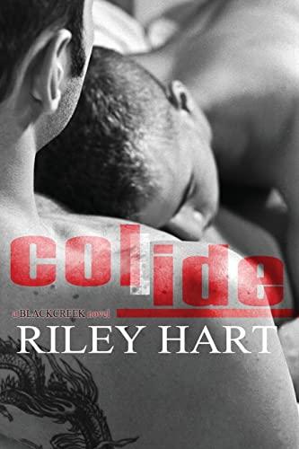 9781493755547: Collide (Blackcreek) (Volume 1)