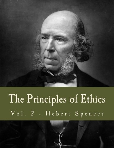 9781493756315: The Principles of Ethics (Large Print Edition): Volume 2