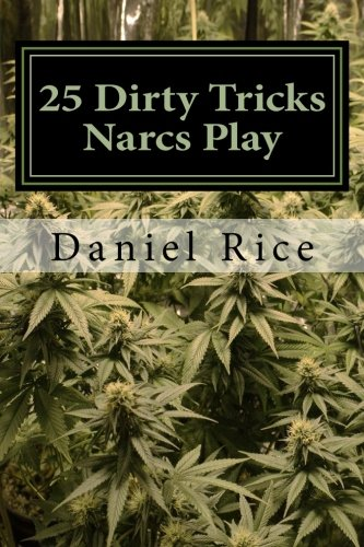 9781493758418: 25 Dirty Tricks Narcs Play: How do real-life narcs work? Read and find out!