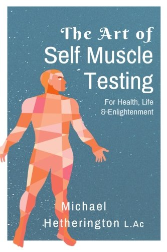 9781493758463: The Art of Self Muscle Testing