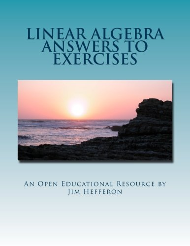 Linear Algebra Answers to Exercises (Paperback): Jim Hefferon