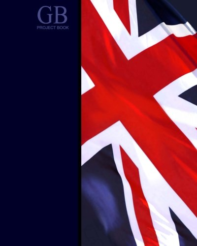 9781493758661: GB Project Book: Union Jack ( Journal / Large Notebook ) (World Cultures)