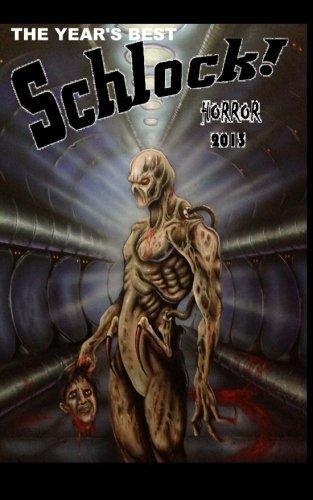 The Year's Best Schlock! Horror 2013: Gavin Chappell, Mathias